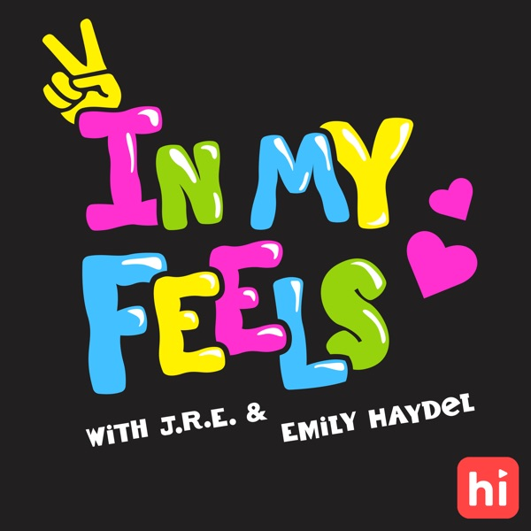 In My Feels with JRE and Emily Haydel