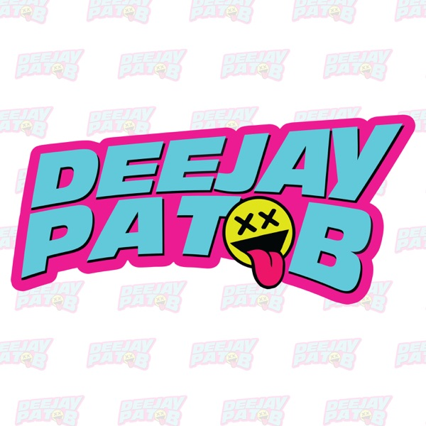 Deejay Pat B Podcasts