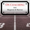 Magness & Marcus on Coaching artwork