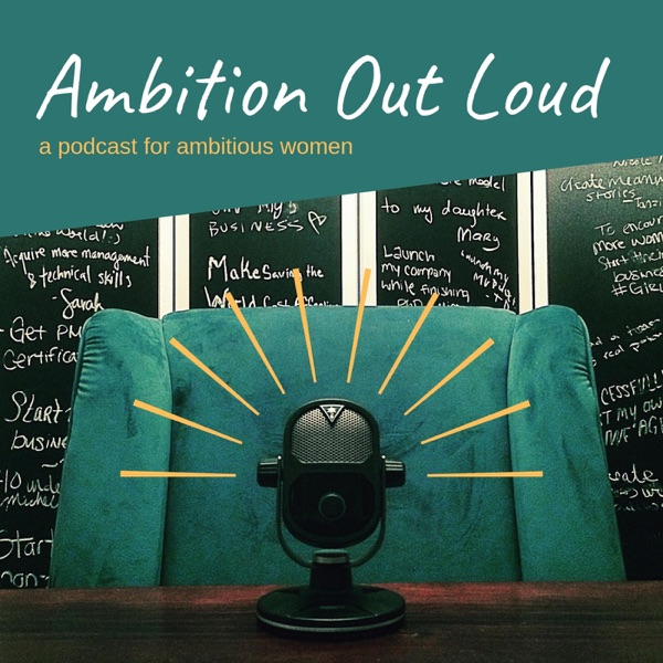 Ambition Out Loud