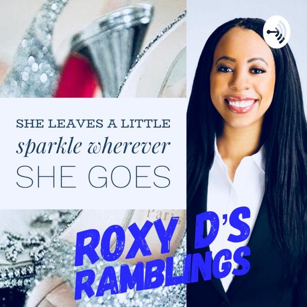 RoxyD's Ramblings