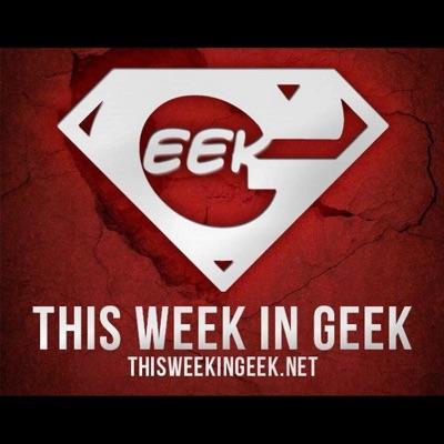 This Week In Geek | Podbay