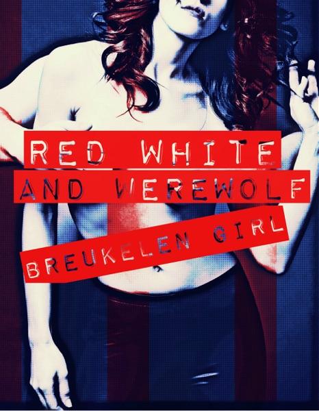 Episode 1 - Red White and Werewolf