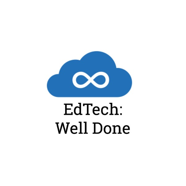 EdTech: Well Done