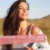 Passion Love Pursuit Podcast artwork