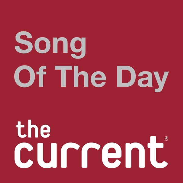 Song of the Day – Podcast – Podtail