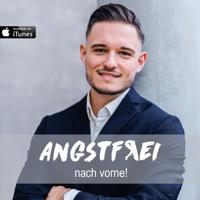 Angstfrei nach vorne! Podcast podcast