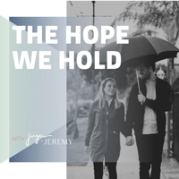 The Hope We Hold podcast