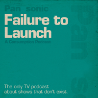 Failure To Launch podcast
