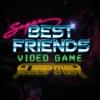 Super Best Friends Video Game Sleepover artwork