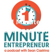 1 Minute Entrepreneur podcast
