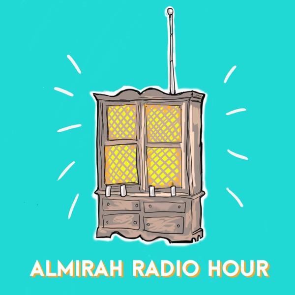 Almirah Radio Hour