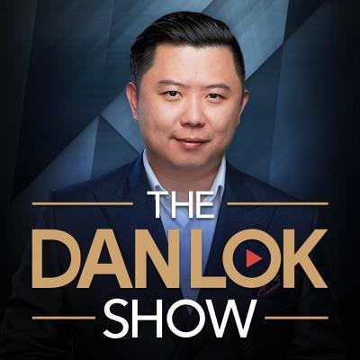 Dan Lok Show:Dan Lok