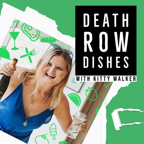 Death Row Dishes