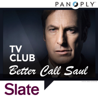 Better Call Saul: Slate TV Club podcast