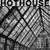 Hothouse artwork