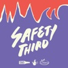 Safety Third artwork