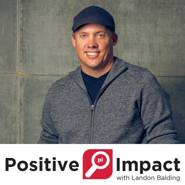 Positive Impact with Landon Balding