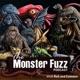Monster Fuzz