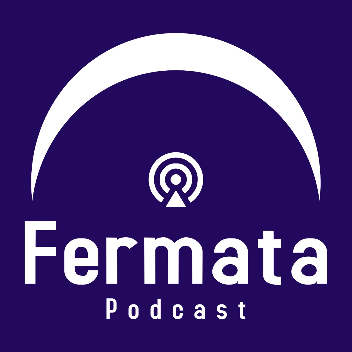 Fermata Podcasts