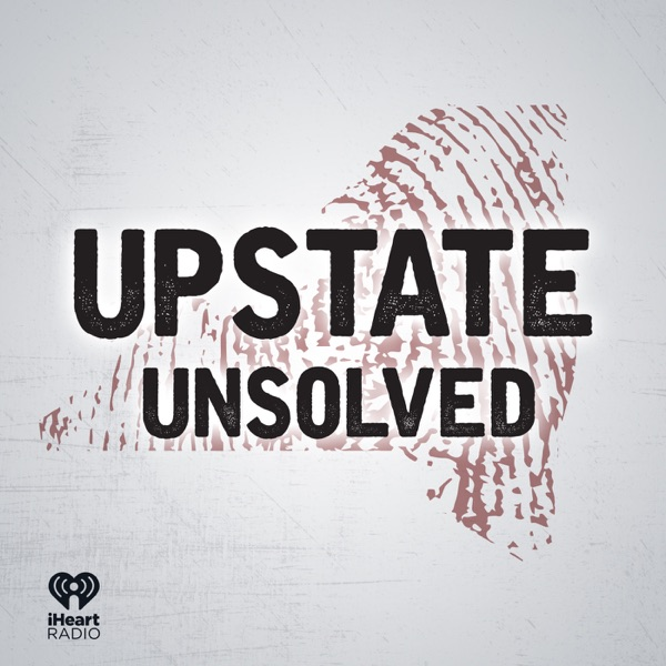 Upstate Unsolved