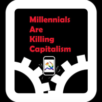 Podcast cover art of Millennials Are Killing Capitalism