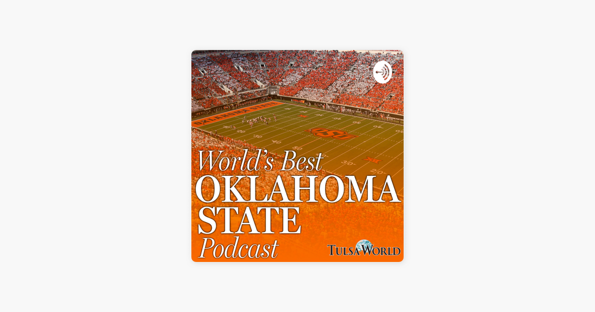 World's Best Oklahoma State Podcast on Apple Podcasts