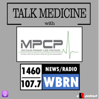 Talk Medicine ft. Michigan Primary Care Partners podcast