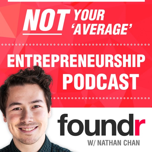 Cover image of Foundr Magazine Podcast with Nathan Chan