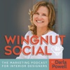 Wingnut Social: The Social Media Marketing and Business Podcast artwork