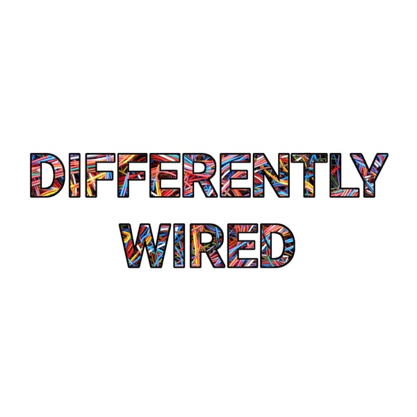 The Differently Wired Show