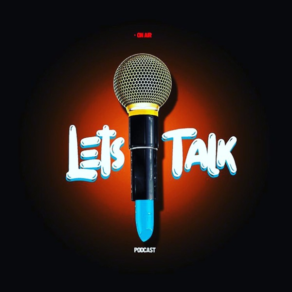 Let's Talk Podcast