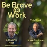 Episode 31: Dr. Steve Taubman