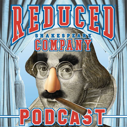 Cover image of Reduced Shakespeare Company Podcast