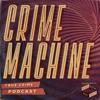 CRIME MACHINE artwork