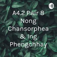 A4.2 Pair 8 Nong Chansorphea & Ing Phengchhay