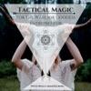 Tactical Magic Podcast artwork