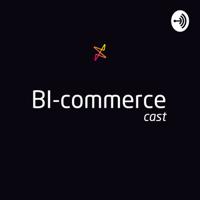Bicommerce-cast podcast
