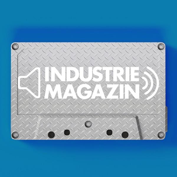 INDUSTRIEMAGAZIN - Der Podcast