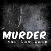 Murder Was The Case artwork