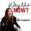 Why Not Now? with Amy Jo Martin artwork
