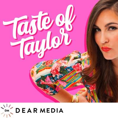 Taste Of Taylor:Dear Media