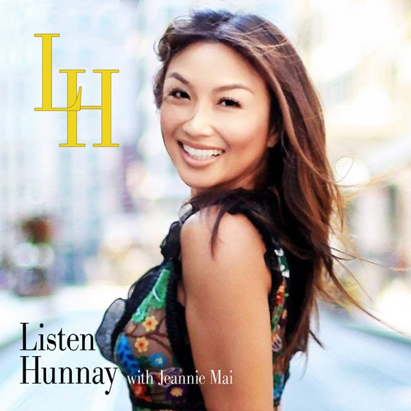 Listen Hunnay with Jeannie Mai