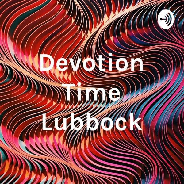 Devotion Time Lubbock
