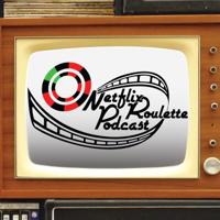 Netflix Roulette Podcast podcast