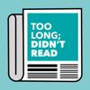 Too Long; Didn't Read - TLDR News