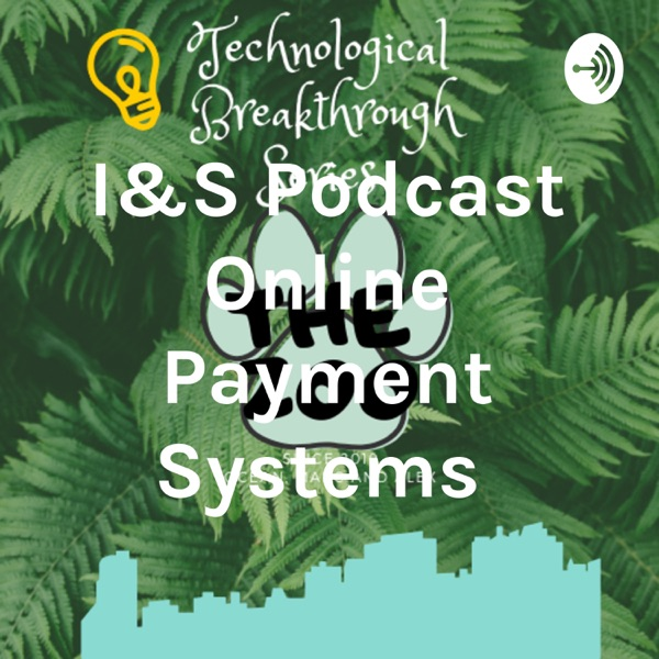 I&S Podcast Online Payment Systems 공룡