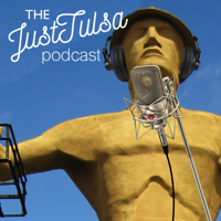JustTulsa Podcast: Tulsa's Fun, Food, and Events Podcast podcast