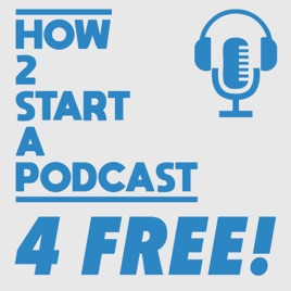 How 2 Start A Podcast - 4 Free!: #2 - How to get my podcast