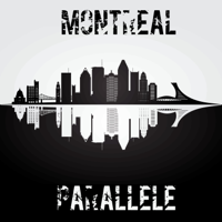 Montreal Parallele podcast
